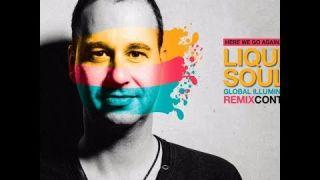 Liquid Soul Global Illumination [Raf Fender Remix]